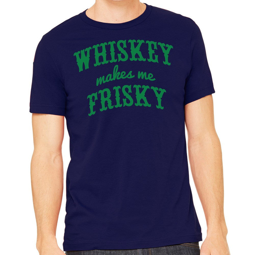 Whiskey Makes Me Frisky Shirt