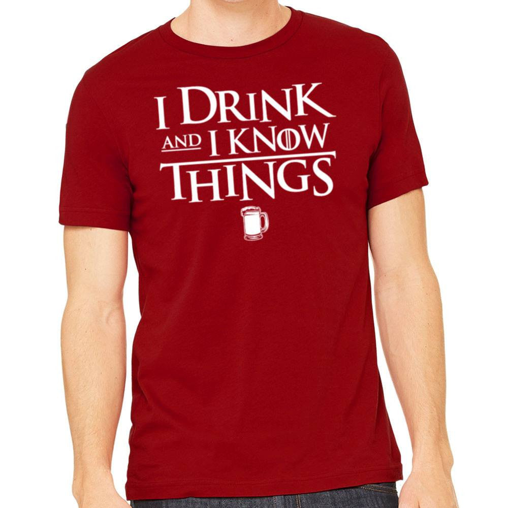 I Drink and I Know Things Shirt