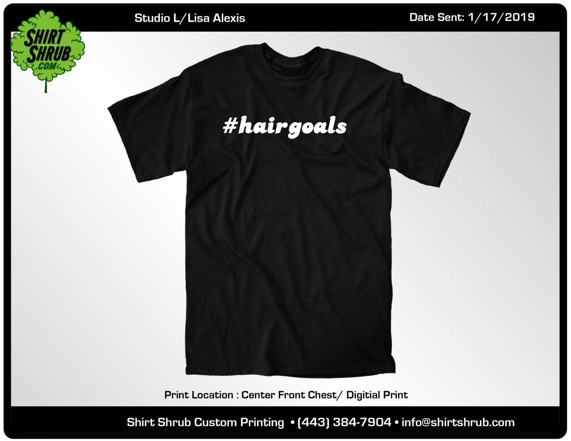 Studio L #hairgoals T-Shirt