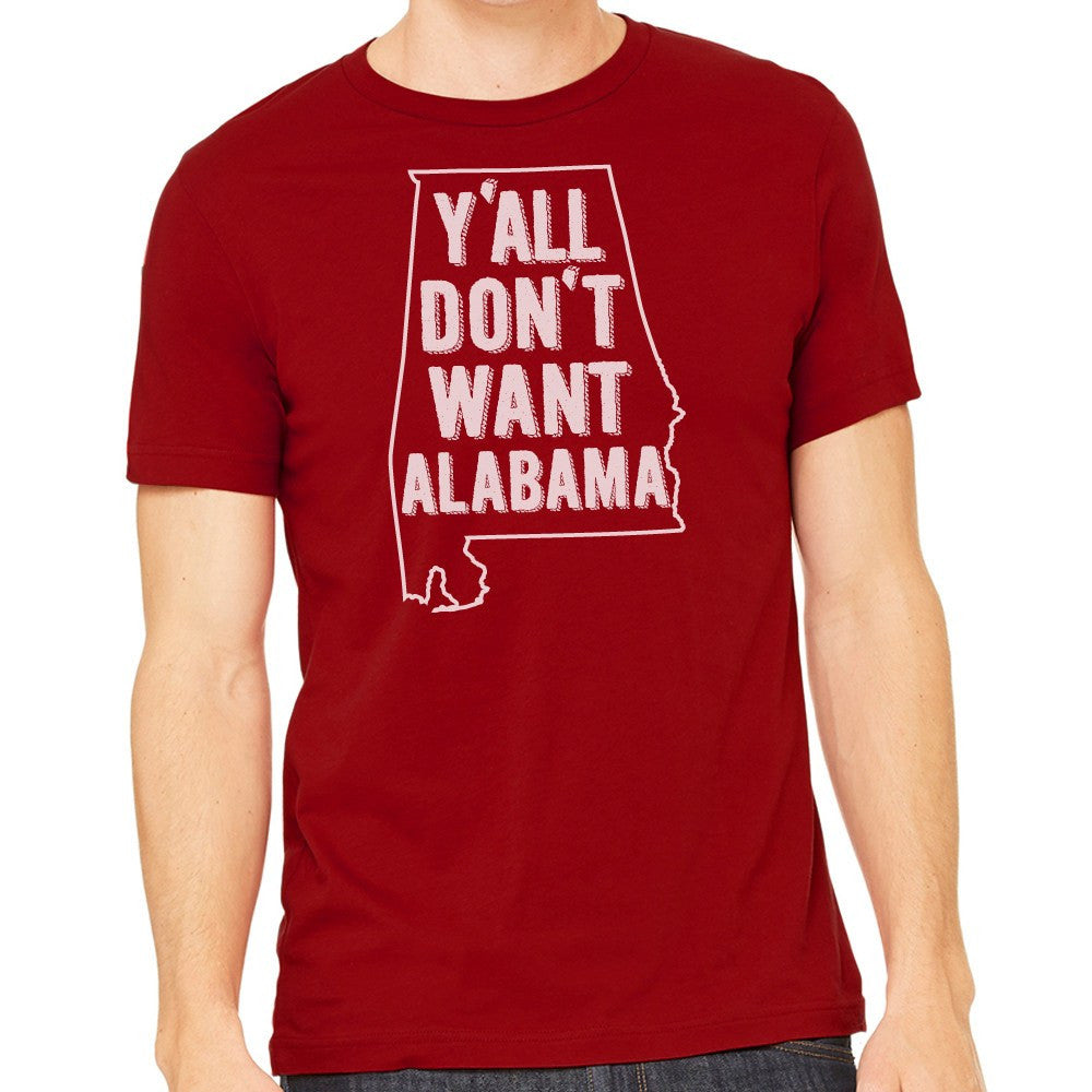 Y'all Don't Want Alabama