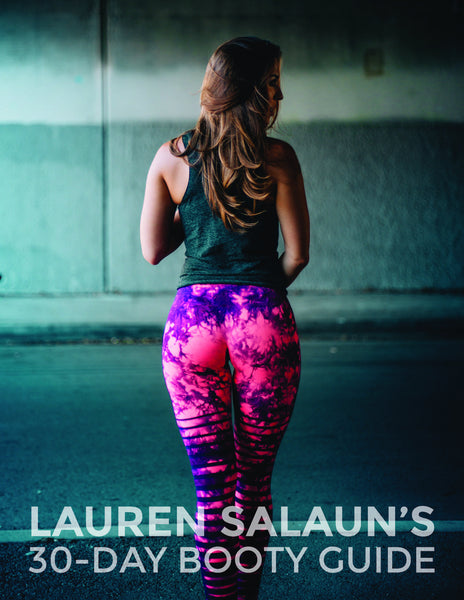 Lauren's 30-Day Booty Building Guide