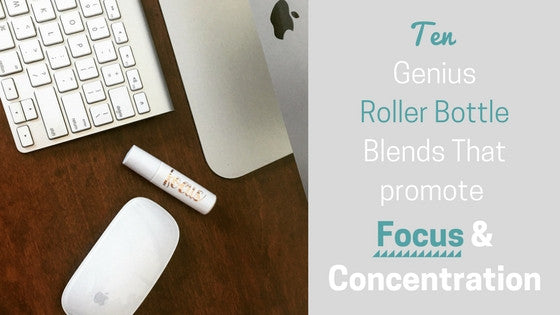 10 Roller Bottle Blends for Focus and Concentration