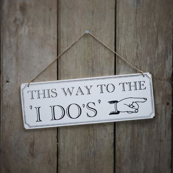 Vintage 'I Do' wedding sign
