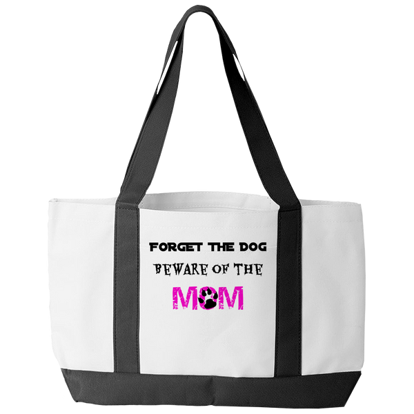 Forget The Dog Beware Of The Mom Tote Bag - Bowie Shoppe