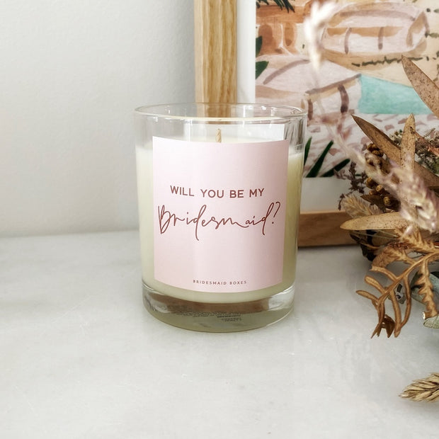 Be My Bridesmaid? Pink Label Soy Candle
