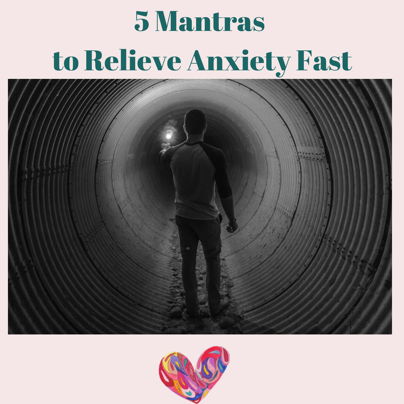 5 Mantras to Relieve Anxiety Instantly---Plus One Bonus Mantra
