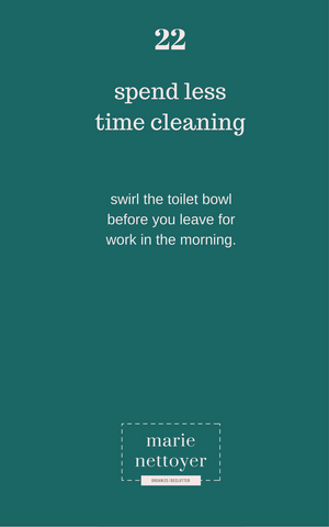 3 Steps To Reduce Your Time Cleaning Plus One Brand New One! ---so 4 Steps!