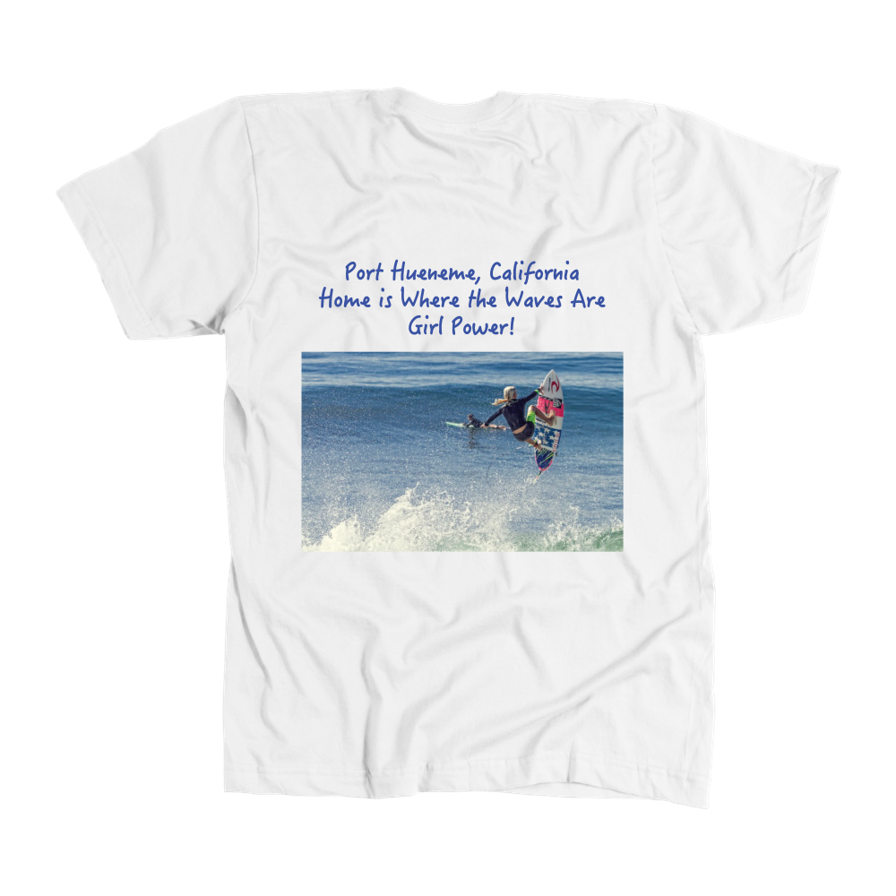 Home Is Where the Waves Are-Girl Power T-Shirt - PoHuLocal
