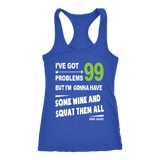 Squat Your Problems With Wine Racerback Tank