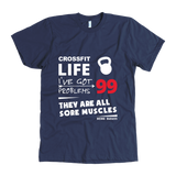 Crossfit Sore Muscles Tee