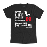 Protein Farts Tee - 99 Problems