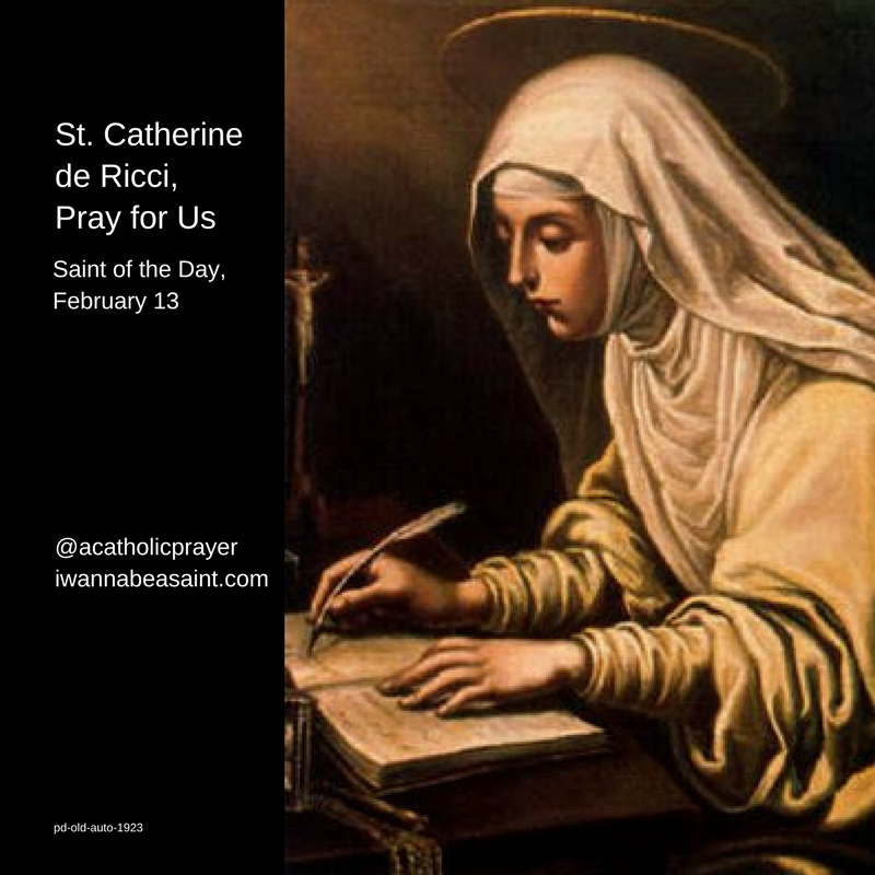 St. Catherine de Ricci, Saint of the Day, February 13