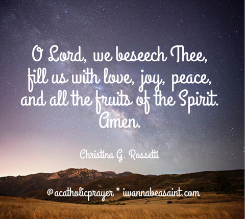 Prayer for the Fruits of the Holy Spirit