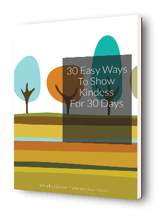 30 Easy Ways to Show Kindness for 30 Days