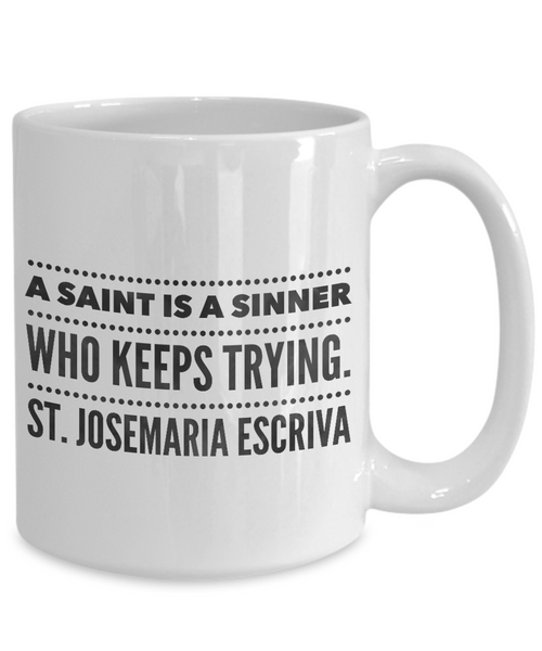 A Saint Is A Sinner... Mug