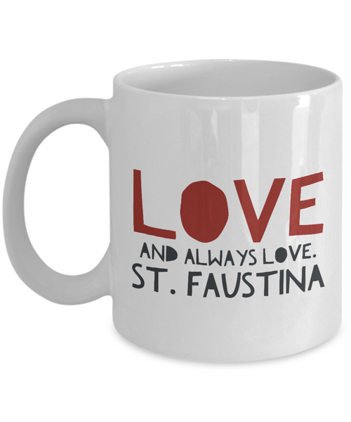 Love and Always Love Mug