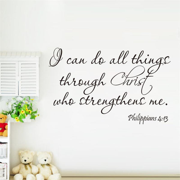 """I Can Do All Things Through Christ Who Strengthens Me"" Wall Decal"