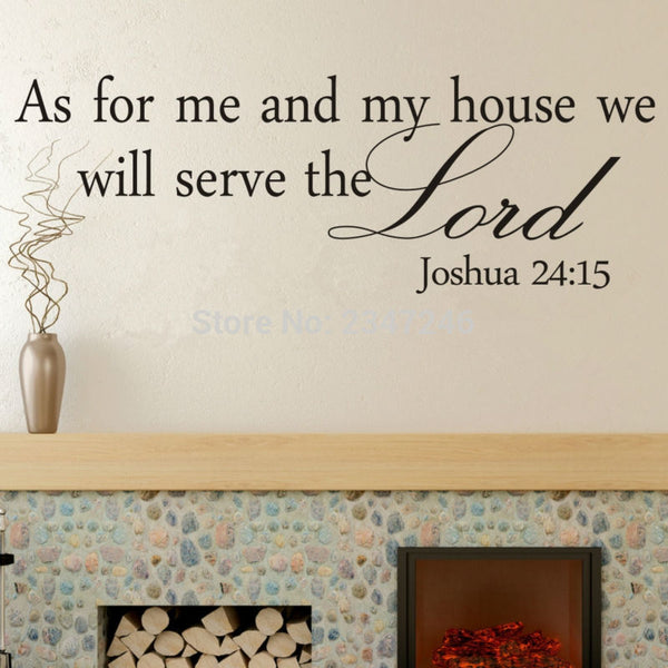 """As For Me and My House We Will Serve the Lord"""