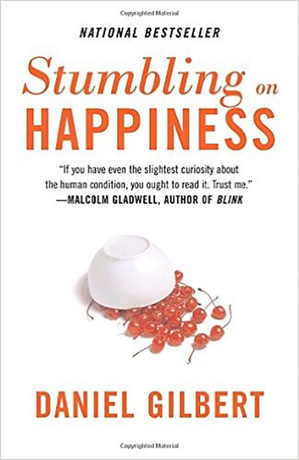 Stumbling on Happiness by Dan Gilbert