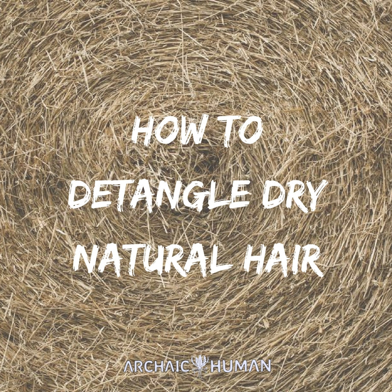 How to detangle dry natural hair