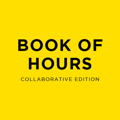 Book of Hours // Collaborative Edition