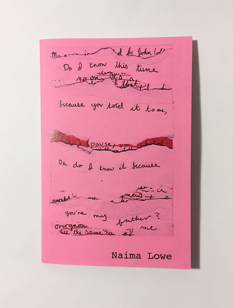 Do I Know This Tune Because You Told It To Me, Or Do I Know It Because You're My Father? // Naima Lowe