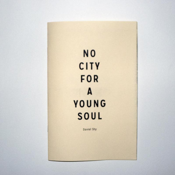 No City for a Young Soul // Daviel Shy