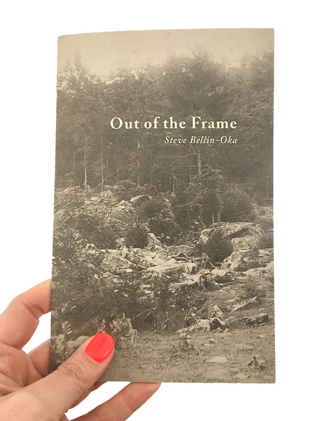 Out of the Frame // Steve Bellin-Oka