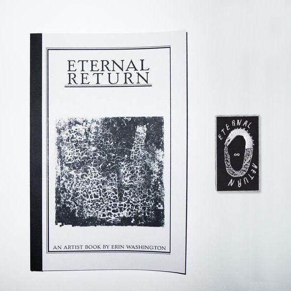 Eternal Return (book & patch) // Erin Washington