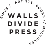 WALLS DIVIDE PRESS