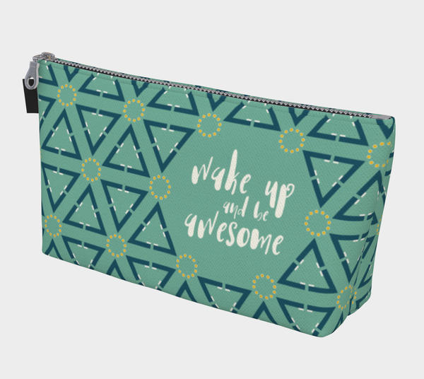 Wake Up & Be Awesome Makeup Bag