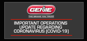 Operations Update From us at Genie® in Regards to Coronavirus (COVID-19)