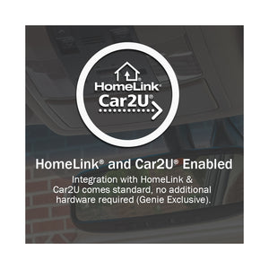 The Genie company's exclusive Homelink and Car 2 U compatibility is just one more great thing to love!