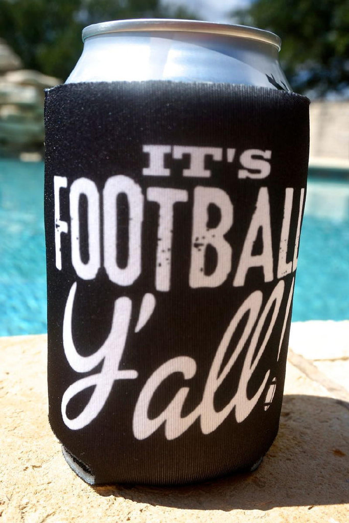 IT'S FOOTBALL Y'ALL KOOZIE BY ATX MAFIA