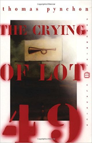 THE CRYING OF LOT 49 - PYNCHON