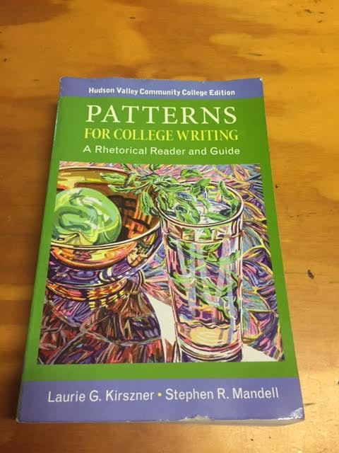 PATTERNS FOR COLLEGE WRITING - HUDSON VALLEY COMMUNITY COLLEGE EDITION