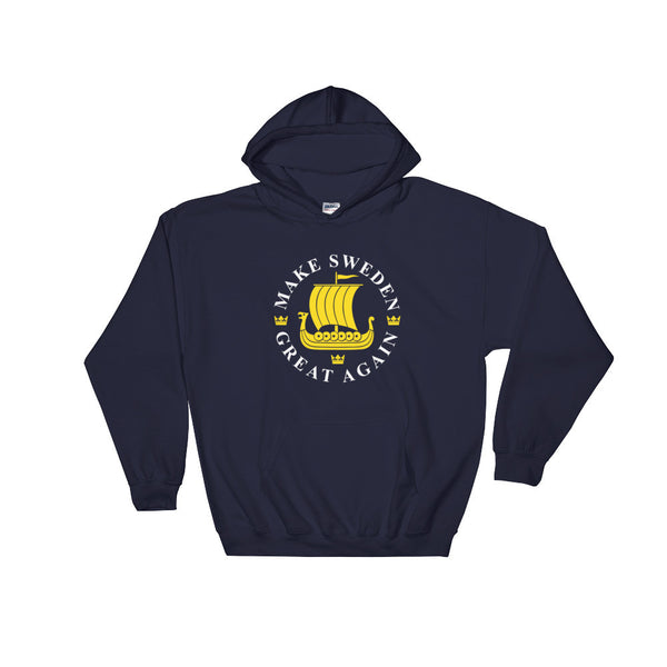 Make Sweden Great Again Hoodie
