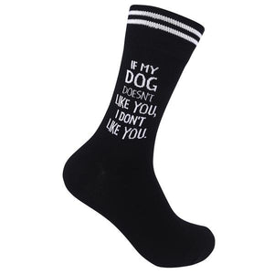 Unisex Socks - If My Dog Doesn't Like You - The Flying Owl