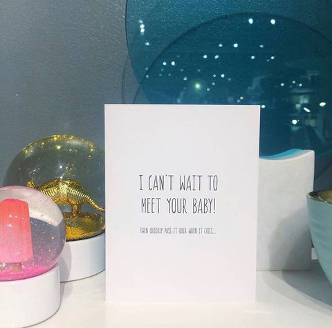 I Can't Wait to Meet Your Baby / Card