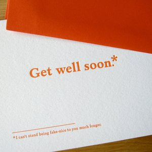 Get Well Soon Fake Nice