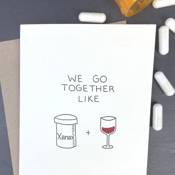 Xanax and Red Wine Card