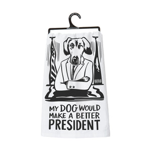 Dish Towel - Dog Better President - The Flying Owl