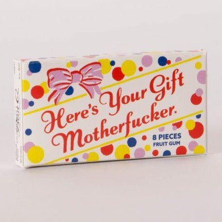 Fun Gum - Here's Your Gift Motherfucker