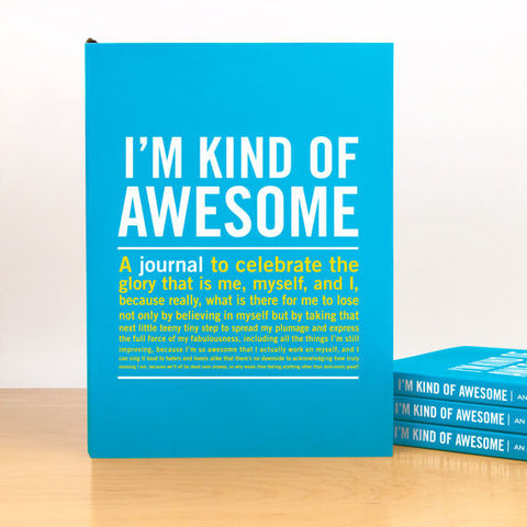 Journal - I'm Kind Of Awesome