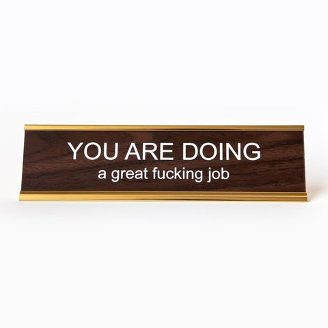 Nameplate - You Are Doing A Great Fucking Job