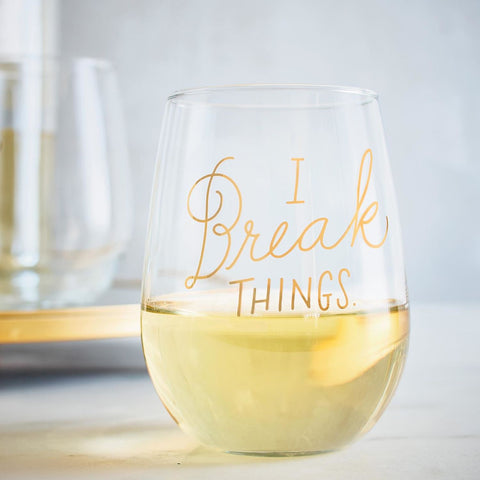 Wine Glass - I Break Things
