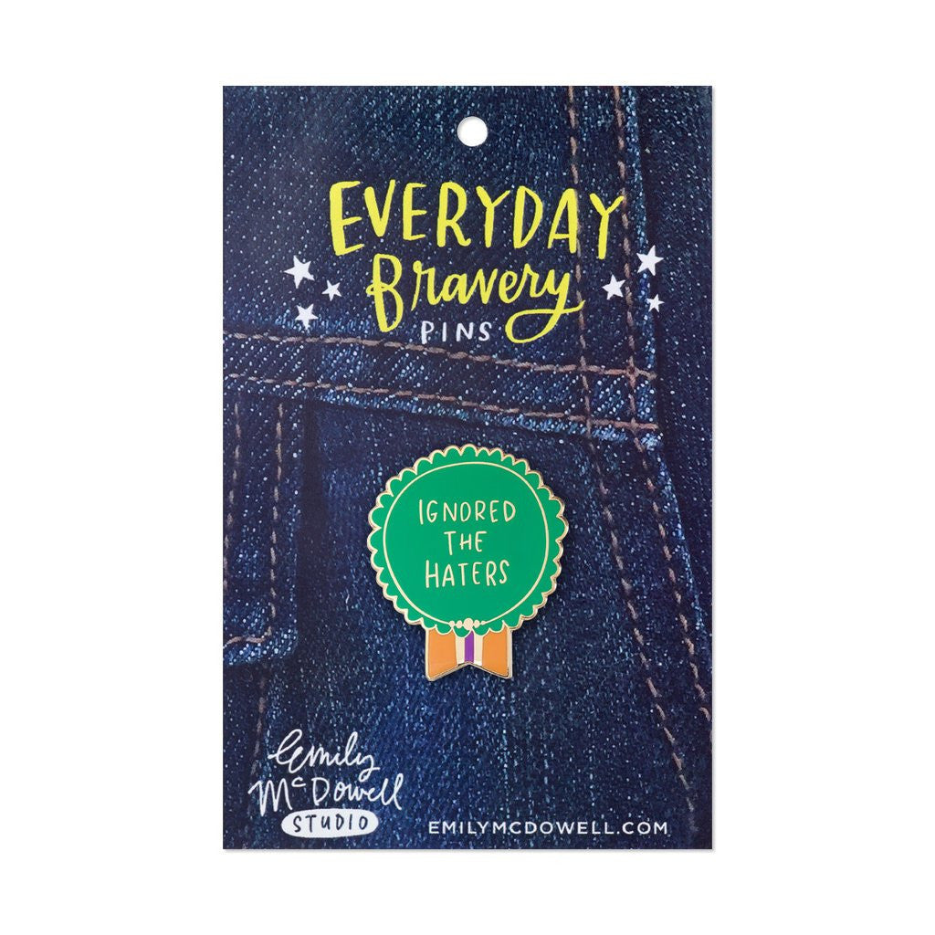 Everyday Bravery Pin - Ignored the Haters - The Flying Owl