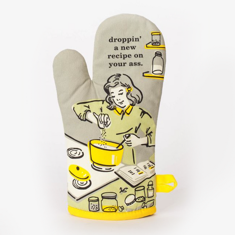 Oven Mitt - Droppin' a New Recipe on Your Ass