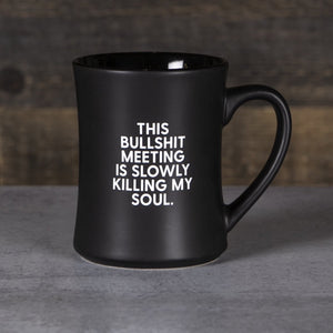 Mug - Bullshit Meeting Is Slowly Killing My Soul - The Flying Owl