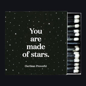 Matches - You Are Made Of Stars - The Flying Owl